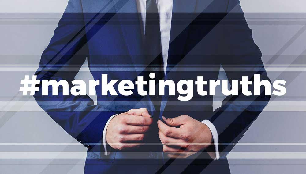 7 marketing truths